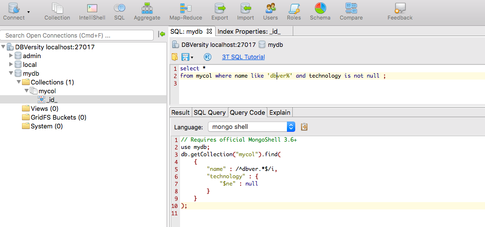 The perfect GUI/IDE for MongoDB is Studio 3T ( Now with SQL - JSON